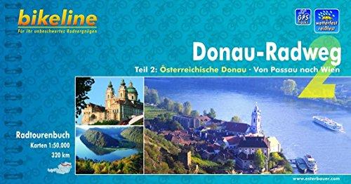 Bikeline Radtourenbuch: Donau-Radweg Teil 2: Von Passau nach Wien. 1:50.000, wetterfest/reißfest