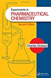 Dickson, C: Experiments in Pharmaceutical Chemistry - Charles Dickson