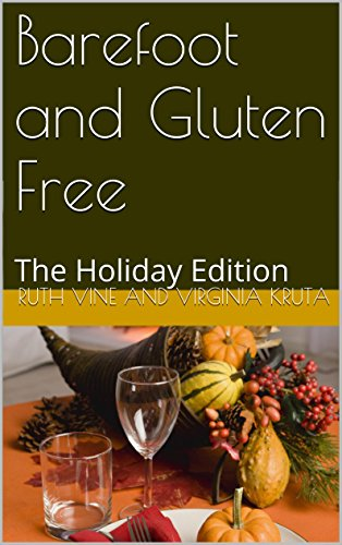 Barefoot and Gluten Free: The Holiday Edition (English Edition)