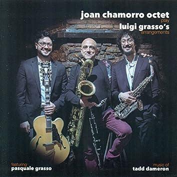 Joan Chamorro Octet Play Luigi Grasso's Arrangements