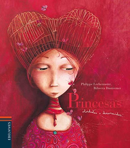 Princesas olvidadas o desconocidas (Álbumes ilustrados)