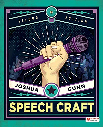 Compare Textbook Prices for Speech Craft Second Edition ISBN 9781319201562 by Gunn, Joshua