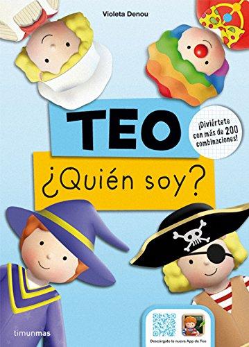 Teo. ¿Quién soy?: ¡Diviértete con más de 200 combinaciones! (Libros especiales de Teo)