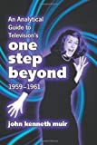 Analytical Guide to Television's One Step Beyond, 1959-1961