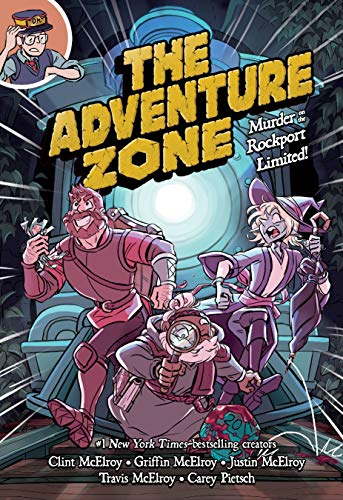 The Adventure Zone: Murder on the Rockport Limited! (The Adventure Zone (2))