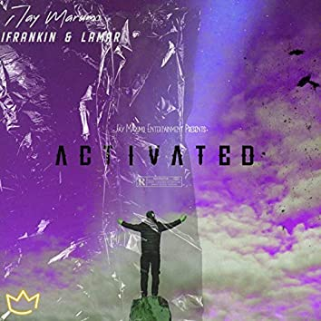Activated (feat. iFranklin & Lamar)
