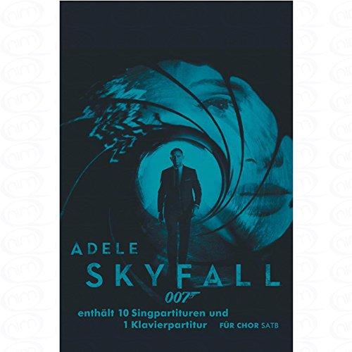 SKYFALL - arrangiert für Gemischter Chor - Klavier [Noten/Sheetmusic] Komponist : Adele