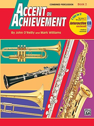 [(Accent on Achievement, Bk 2: Combined Percussion---S.D., B.D., Access., Timp. & Mallet Percussion, Book & CD )] [Author: John O'Reilly] [Jul-1998]