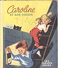 Caroline et Son Cousin (Caroline and Her Cousin - French Text)