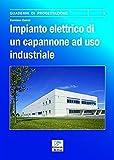 Impianto elettrico di un capannone ad uso industriale