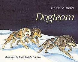 Dogteam by [Gary Paulsen]