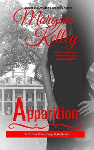 Apparition: The Hunter Mercenary Series (English Edition)