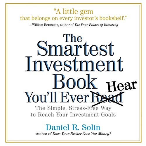 The Smartest Investment Book You'll Ever Read audiobook cover art