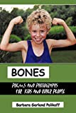 Bones: Poems and Photographs for Kids and Other People