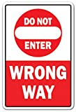 DO NOT Enter Wrong Way Aluminum Sign Traffic Road Street Entrance Parking   Indoor/Outdoor   14' Tall