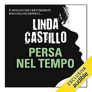 Persa nel tempo     Kate Burkholder 4.5              Di:                                                                                                                                 Linda Castillo                               Letto da:                                                                                                                                 Stefania Giuliani                      Durata:  1 ora e 32 min     127 recensioni     Totali 4,0