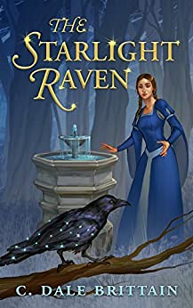 The Starlight Raven by [C. Dale Brittain]