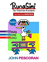 Runasimi Ta Yacha Kusani - I Am Learning Quechua