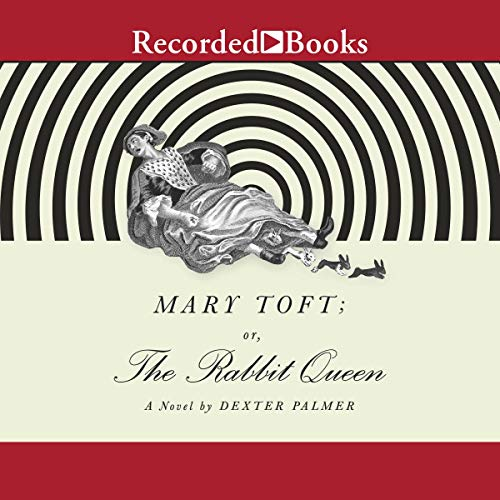Mary Toft; or, the Rabbit Queen cover art