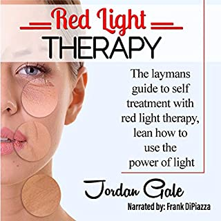 Red Light Therapy: The Layman's Guide to Self-Treatment with Red Light Therapy audiobook cover art