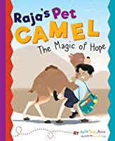 Raja's Pet Camel: The Magic of Hope