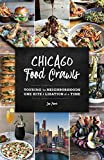Chicago Food Crawls: Touring the Neighborhoods One Bite & Libation at a Time