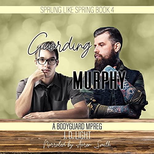 Guarding Murphy: A Bodyguard MPreg Titelbild