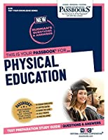 Physical Education (Test Your Knowledge Series Q)