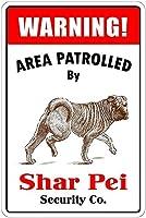 Patrolled By Shar Pei 金属板ブリキ看板警告サイン注意サイン表示パネル情報サイン金属安全サイン