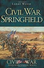 Civil War Springfield (Civil War Series)