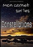 Mon carnet sur les constellation...