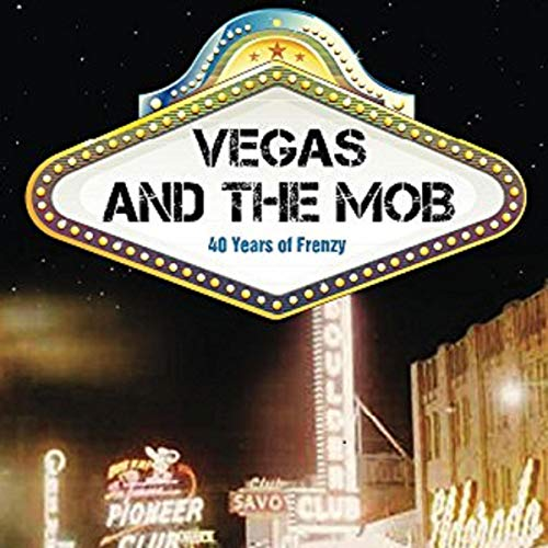 Vegas and the Mob                   By:                                                                                                                                 Al W. Moe                               Narrated by:                                                                                                                                 Jason Sullivan                      Length: 5 hrs and 52 mins     54 ratings     Overall 3.8