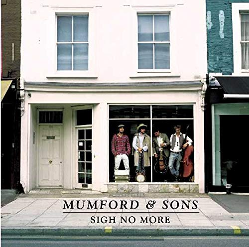 Sigh No More (New Version)