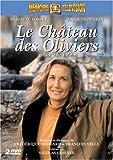 Le Château des Oliviers-1ère Partie