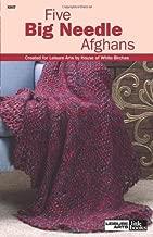 Five Big Needle Afghans  (Leisure Arts #75139) (Leisure Arts Little Books)