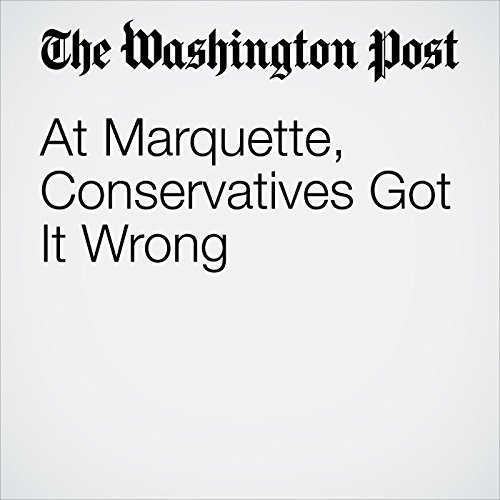 At Marquette, Conservatives Got It Wrong copertina
