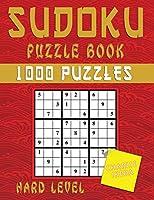 Sudoku Puzzle Book: 1000 Puzzles Hard Level