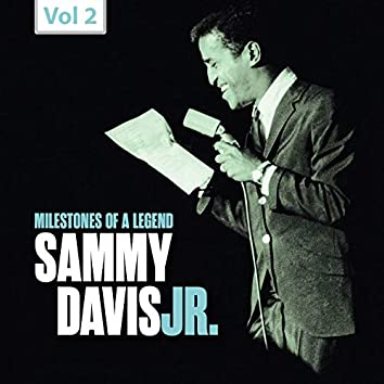 Milestones of a Legend: Sammy Davis Jr., Vol. 2