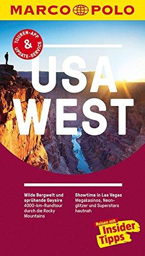 MARCO POLO Reiseführer USA West: Reisen mit Insider-Tipps. Inklusive kostenloser Touren-App & Update-Service