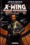Star Wars - X-Wing Rogue Squadron T09 - Dette de sang