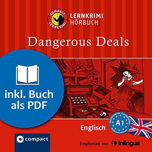 Dangerous Deals (Compact Lernkrimi Hörbuch) Titelbild
