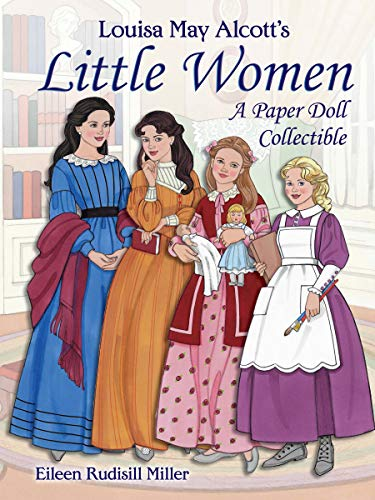 Louisa May Alcott's Little Women: A Paper Doll Collectible (Dover Paper Dolls)の詳細を見る