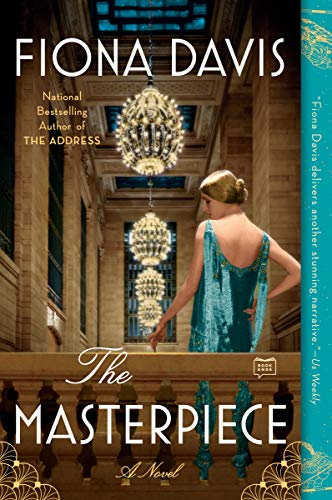 The Masterpiece: A Novel by [Fiona Davis]