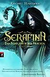 Serafina – Das Königreich der Drachen: Band 1 - Opulente Drachen-Fantasy mit starker Heldin