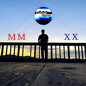 MM XX