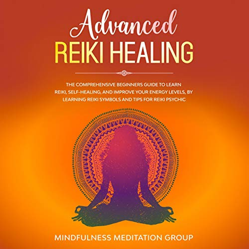 Advanced Reiki Healing cover art