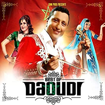 Best of Daoudi (Chaâbi Marocain)