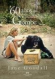 60 años en Gombe: Un tributo a más de seis décadas de investigación (FUERA DE COLECCION)