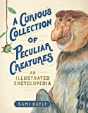 A Curious Collection of Peculiar...