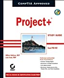 Project+ Study Guide (Book & CD-ROM)